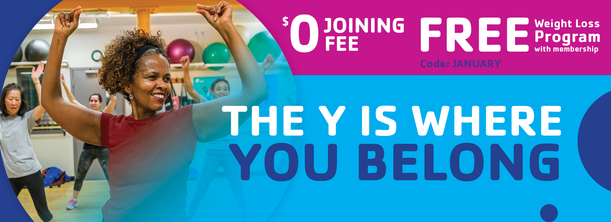 The Y is where you belong January membership promotion banner