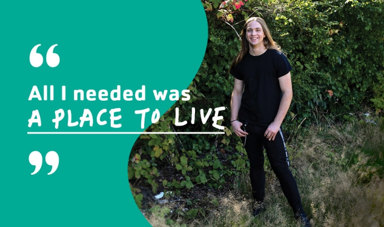 "photo of young man smiling with text ""all i needed was a place to live"""
