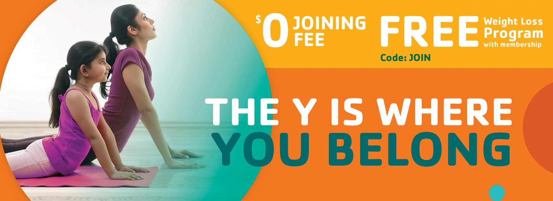 $0 joining fee with code JOIN. Free weight loss program with membership. The Y is where you belong.