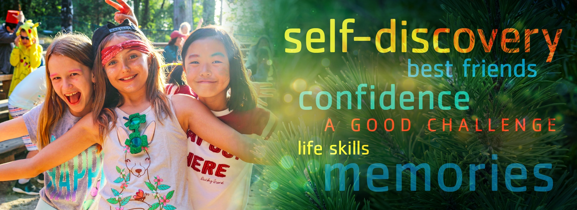 "smiling kids, with text overlay that says ""self-discovery, best friends, confidence, a good challenge, life skills, memories"""
